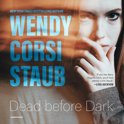 Dead before Dark Audiobook, by Wendy Corsi Staub