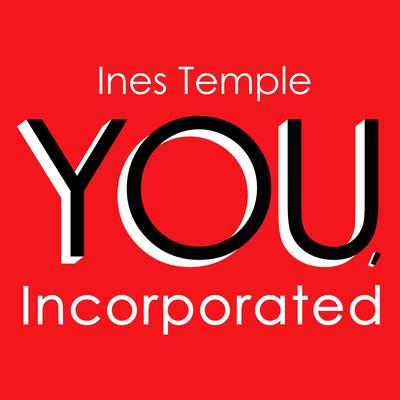 YOU, Incorporated: Your Career is Your Business Audiobook, by Ines Temple