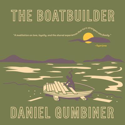 The Boatbuilder Audiobook, by Daniel Gumbiner