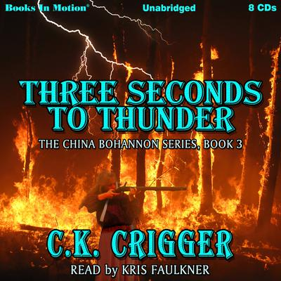 Three Seconds To Thunder Audiobook, by C. K. Crigger