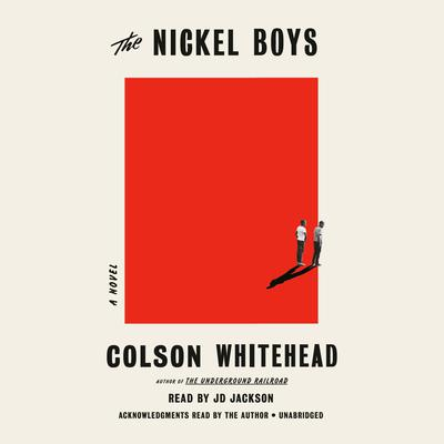 The Nickel Boys: A Novel Audiobook, by Colson Whitehead