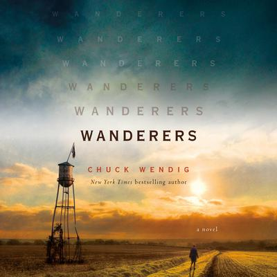 Wanderers: A Novel Audiobook, by Chuck Wendig