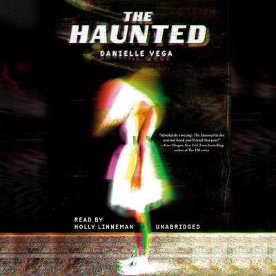 The Haunted Audiobook, by Danielle Vega