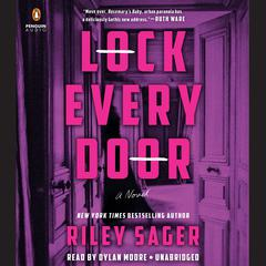 Lock Every Door: A Novel Audiobook, by Riley Sager