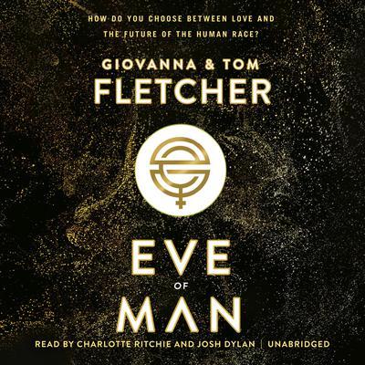Eve of Man Audiobook, by Tom Fletcher