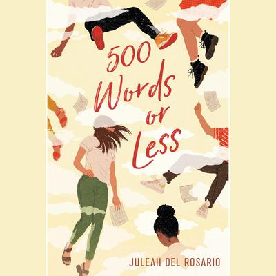 500 Words or Less Audiobook, by Juleah del Rosario