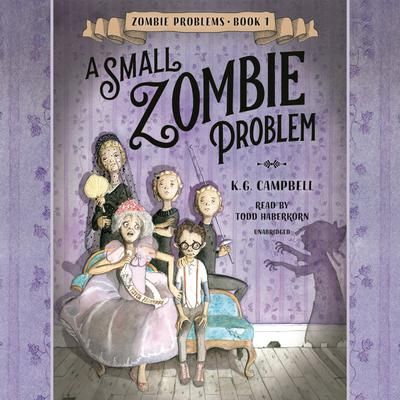 A Small Zombie Problem Audiobook, by K.G. Campbell