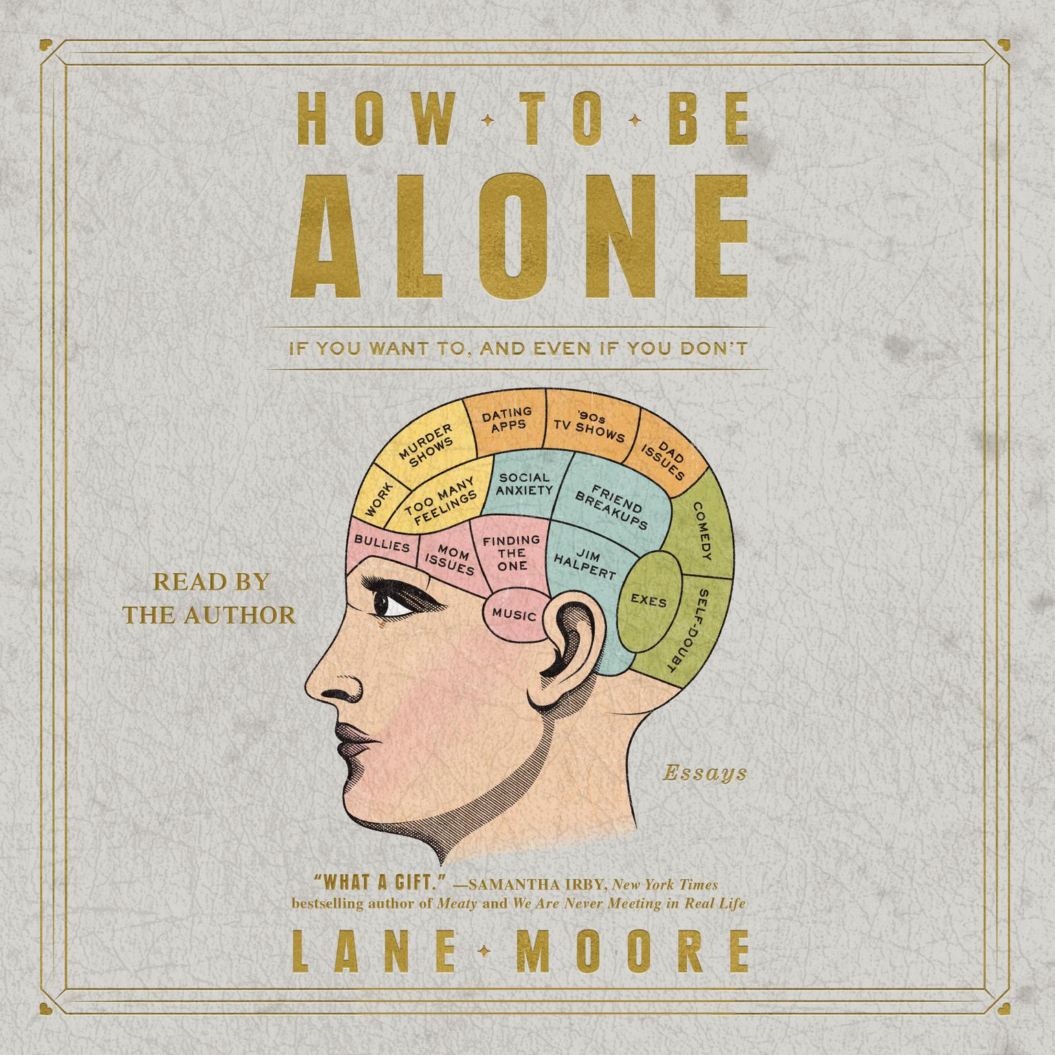 Printable How to be Alone: If You Want to, and Even If You Don't Audiobook Cover Art