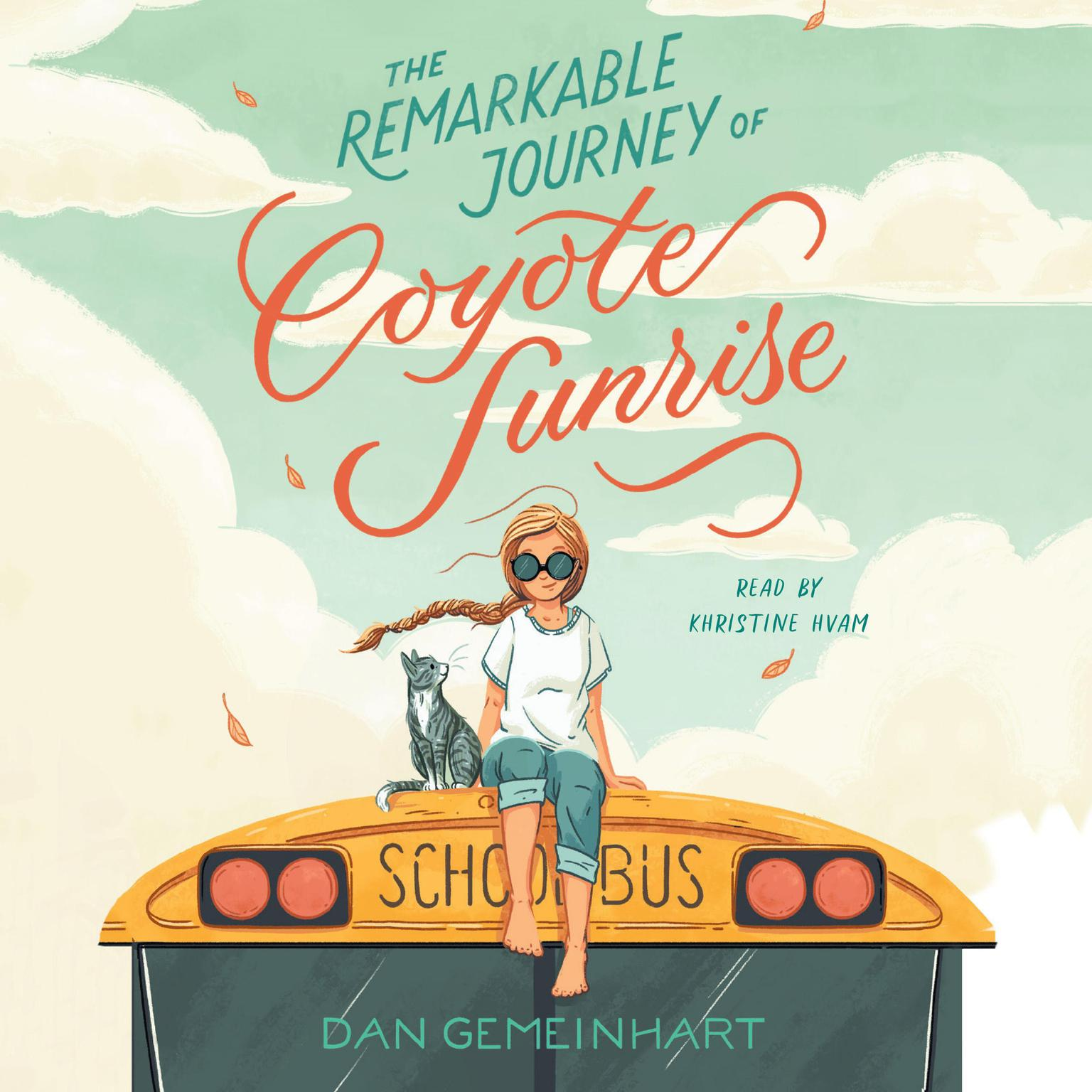 Printable The Remarkable Journey of Coyote Sunrise Audiobook Cover Art