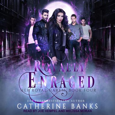 Royally Enraged: A Reverse Harem Audiobook, by Catherine Banks