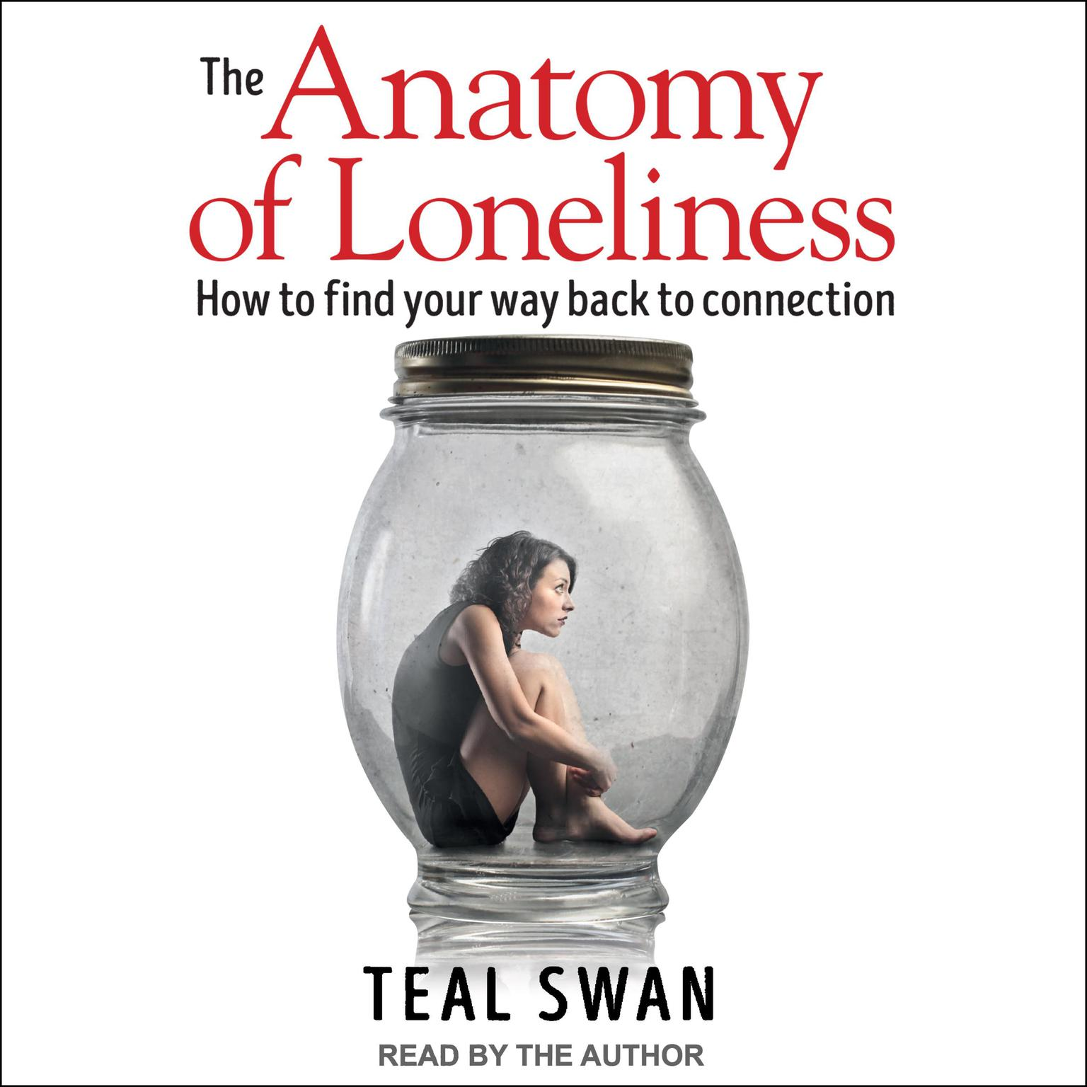 Printable The Anatomy of Loneliness: How to Find Your Way Back to Connection Audiobook Cover Art