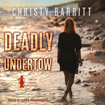 Deadly Undertow Audiobook, by Christy Barritt