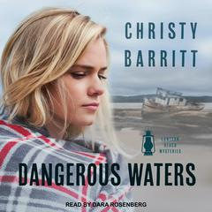 Dangerous Waters Audiobook, by Christy Barritt