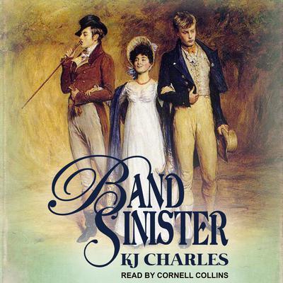 Band Sinister Audiobook, by KJ Charles