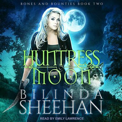 Huntress Moon Audiobook, by Bilinda Sheehan