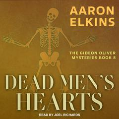 Dead Mens Hearts Audiobook, by Aaron Elkins