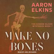 Make No Bones Audiobook, by Aaron Elkins