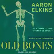 Old Bones Audiobook, by Aaron Elkins