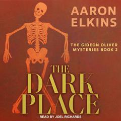 The Dark Place Audiobook, by Aaron Elkins