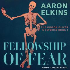 Fellowship of Fear Audiobook, by Aaron Elkins