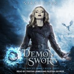 Demon Sworn: A Reverse Harem Paranormal Romance Audiobook, by Sarah Piper