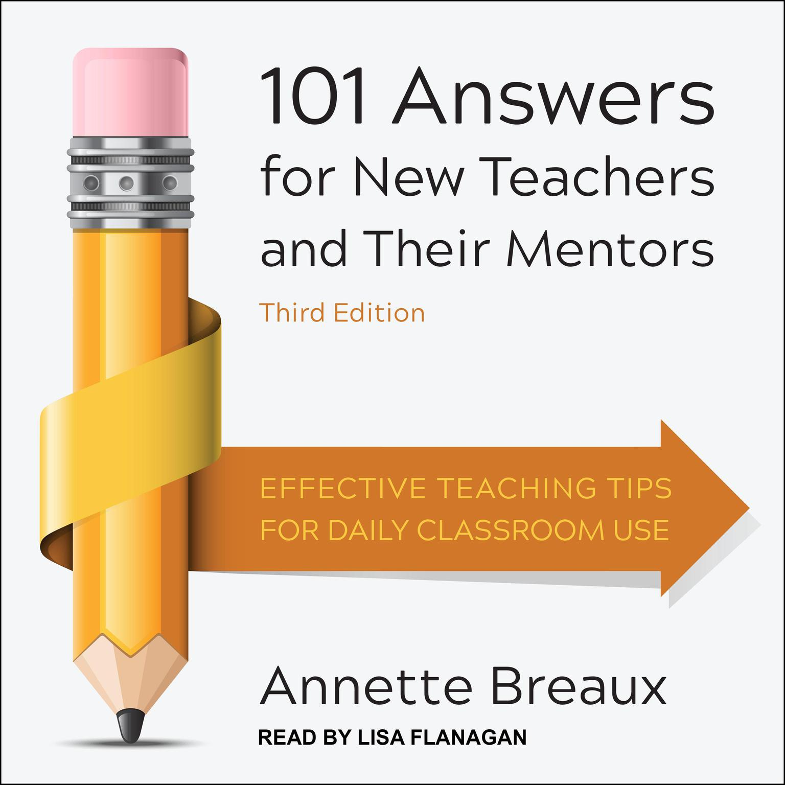 Printable 101 Answers for New Teachers and Their Mentors: Effective Teaching Tips for Daily Classroom Use, Third Edition Audiobook Cover Art