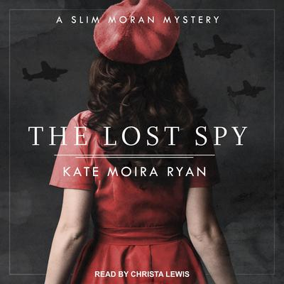 The Lost Spy Audiobook, by Kate Moira Ryan