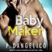 Baby Maker Audiobook, by P. Dangelico