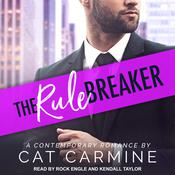 The Rule Breaker Audiobook, by Cat Carmine