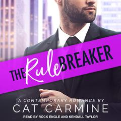 The Rule Breaker Audiobook, by Cat Carmine