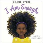 I Am Enough Audiobook, by Grace Byers