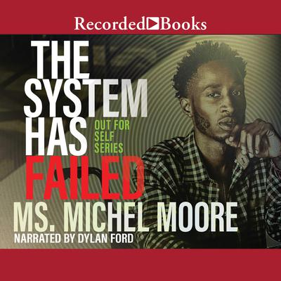 The System Has Failed Audiobook, by