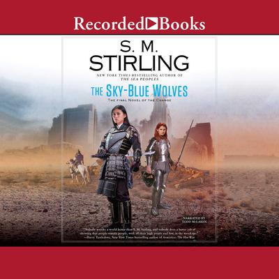 The Sky-Blue Wolves Audiobook, by