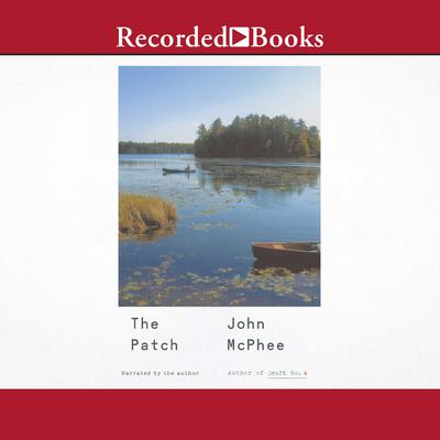 The Patch Audiobook, by John McPhee