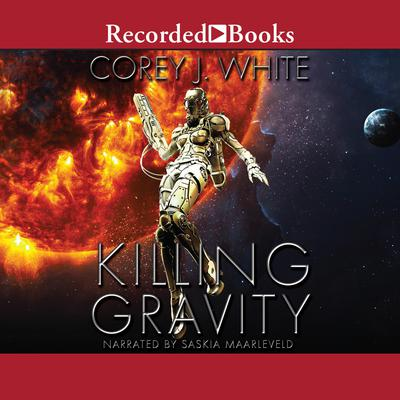 Killing Gravity Audiobook, by Corey J. White
