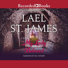 My Lady Beloved Audiobook, by Lael St. James