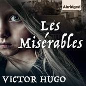 Les Misérables (ABR) Audiobook, by Victor Hugo