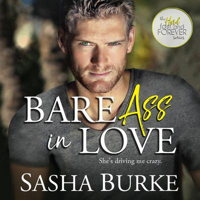 Bare Ass in Love Audiobook, by Sasha Burke