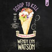 Scoop to Kill Audiobook, by Wendy Lyn Watson