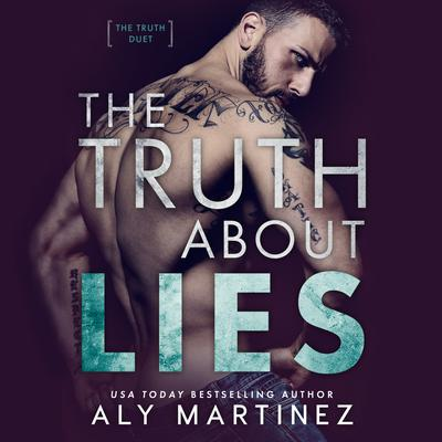 The Truth About Lies Audiobook, by Aly Martinez