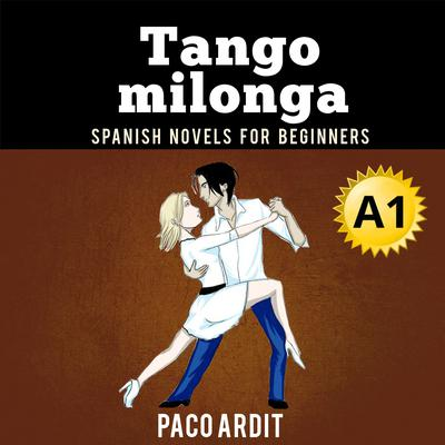 Tango milonga Audiobook, by Paco Ardit
