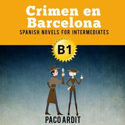 Crimen en Barcelona Audiobook, by Paco Ardit