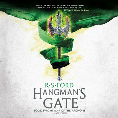 Hangman's Gate: Book Two of War of the Archons Audiobook, by R. S. Ford