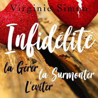 Guide sur lInfidélité Audiobook, by Virginie Simon