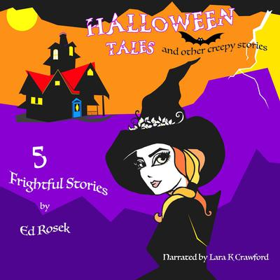 HALLOWEEN TALES and other creepy stories Audiobook, by Ed Rosek