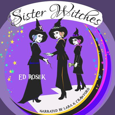 Sister Witches Audiobook, by Ed Rosek