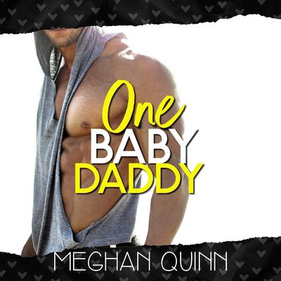 One Baby Daddy (Dating by Numbers Series Book 3) Audiobook, by Meghan Quinn