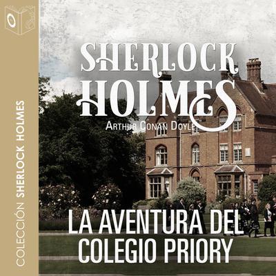 La aventura del colegio Priory Audiobook, by Arthur Conan Doyle