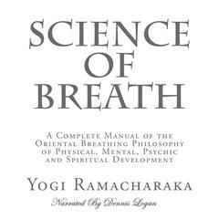 Science of Breath Audiobook, by Yogi Ramacharaka