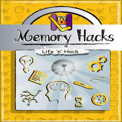 Memory Hacks Audiobook, by Life 'n' Hack